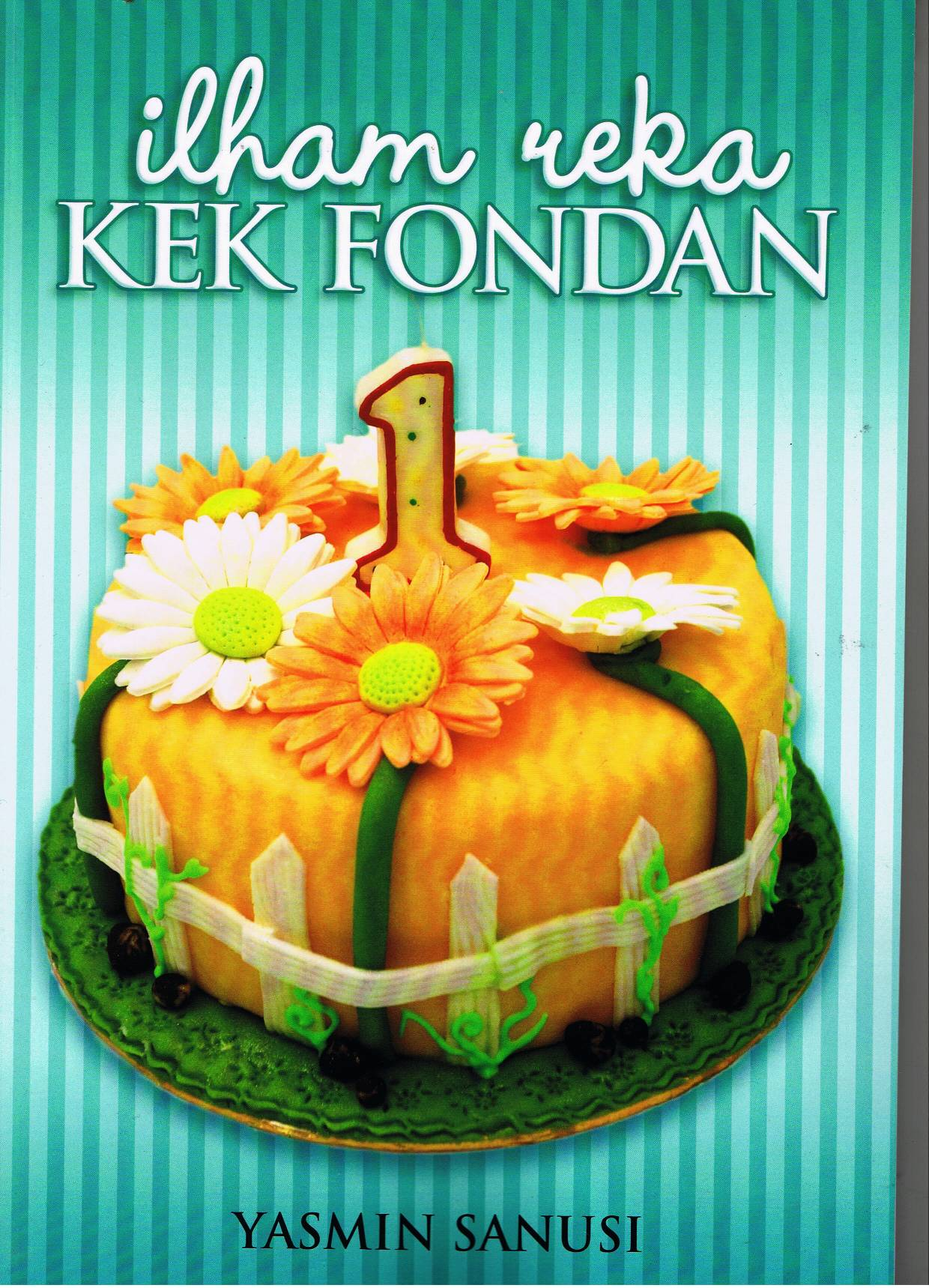 My second book – Ilham Reka Kek Fondan